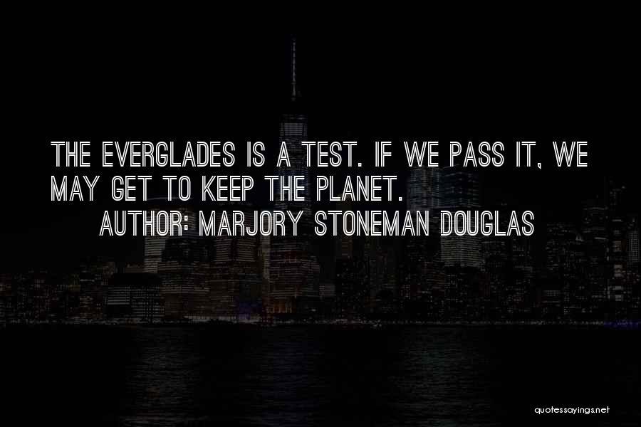Marjory Stoneman Douglas Quotes 1815261