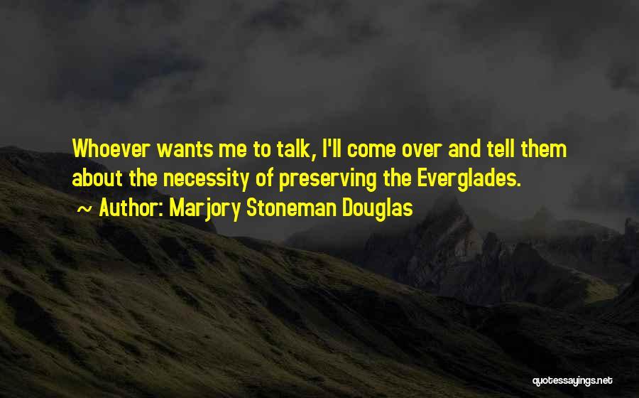 Marjory Stoneman Douglas Quotes 1883484