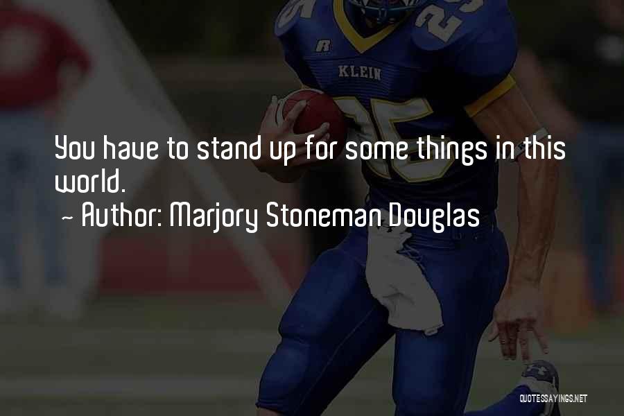 Marjory Stoneman Douglas Quotes 2020487