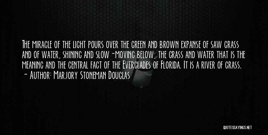 Marjory Stoneman Douglas Quotes 2071905