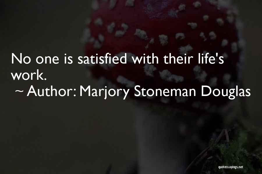 Marjory Stoneman Douglas Quotes 2164311