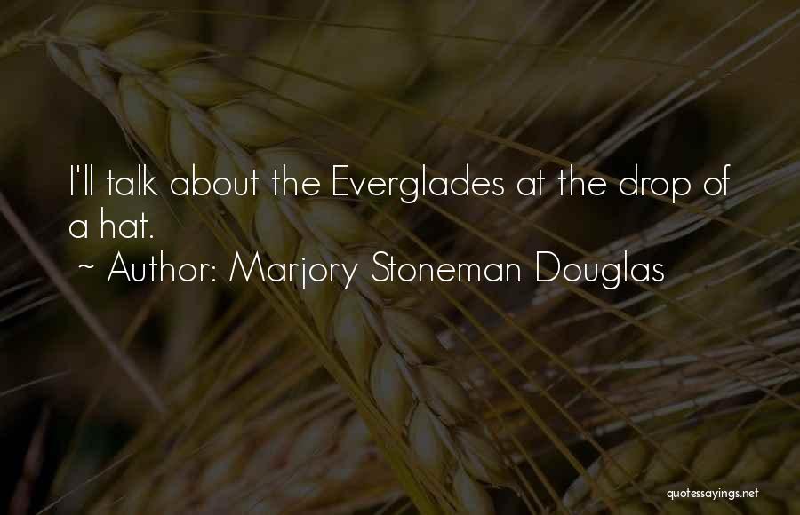 Marjory Stoneman Douglas Quotes 2183867