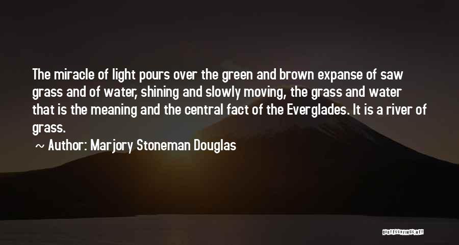 Marjory Stoneman Douglas Quotes 2253441