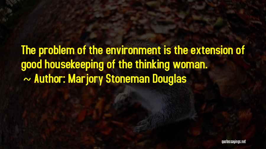 Marjory Stoneman Douglas Quotes 230946