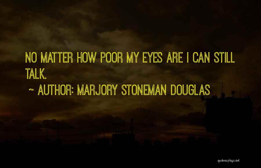 Marjory Stoneman Douglas Quotes 407506