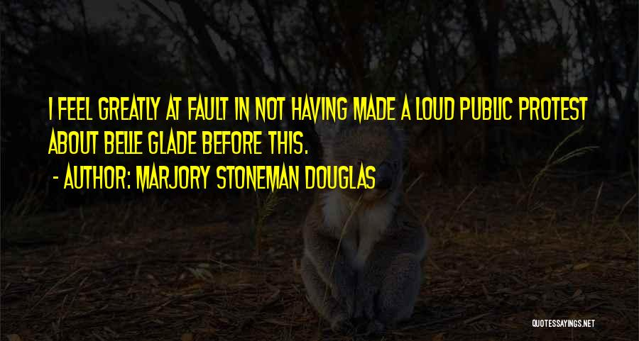 Marjory Stoneman Douglas Quotes 434928