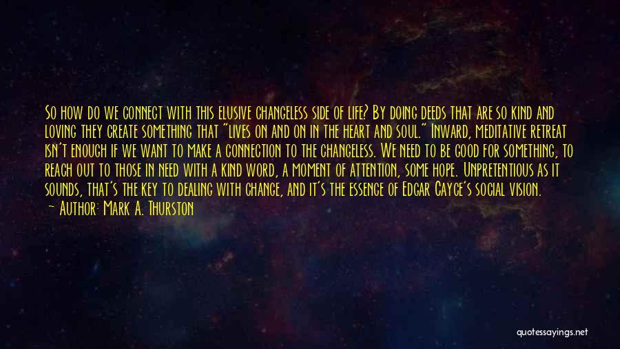 Mark A. Thurston Quotes 2150112