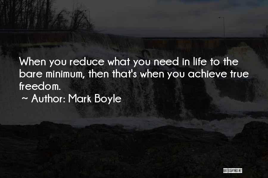 Mark Boyle Quotes 1103783