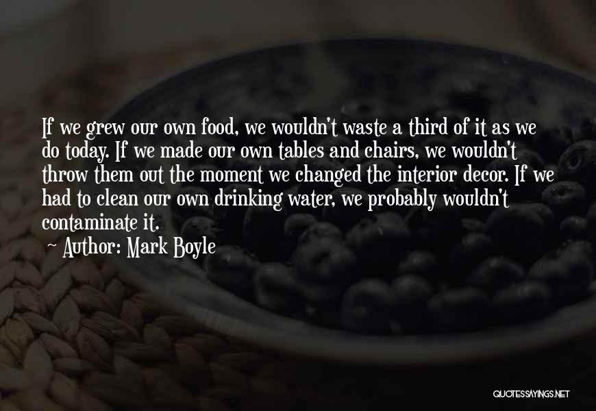 Mark Boyle Quotes 1432269