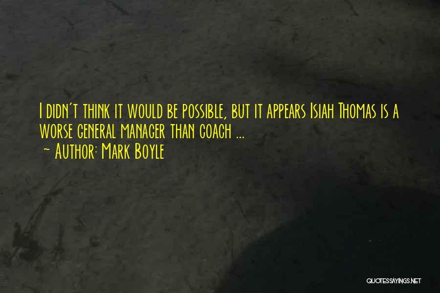 Mark Boyle Quotes 1592384