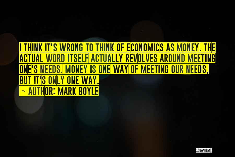 Mark Boyle Quotes 1669084