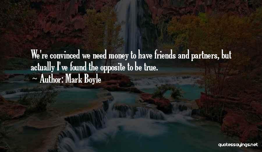 Mark Boyle Quotes 1734825