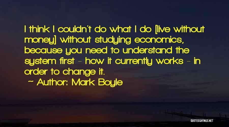 Mark Boyle Quotes 1745960