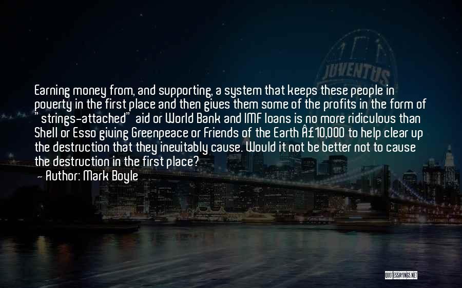 Mark Boyle Quotes 452893
