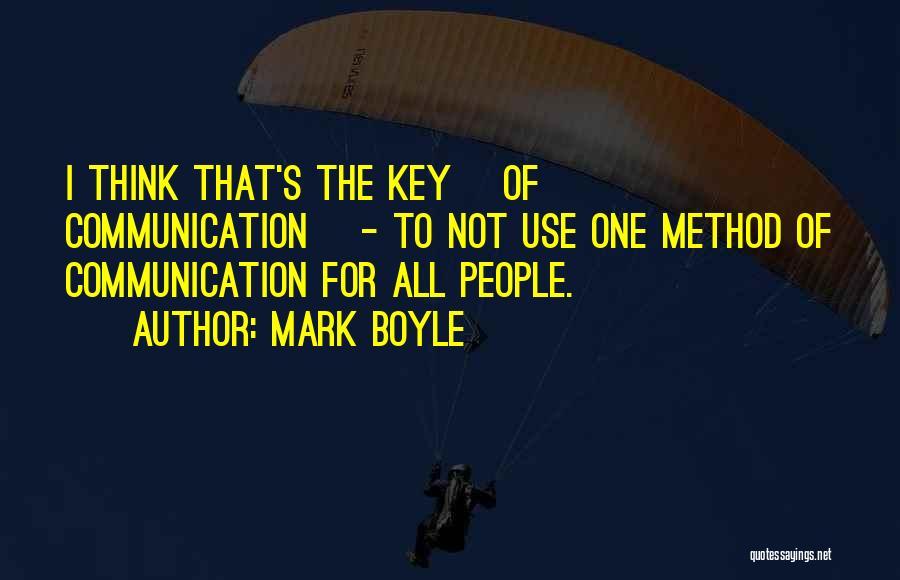 Mark Boyle Quotes 466388