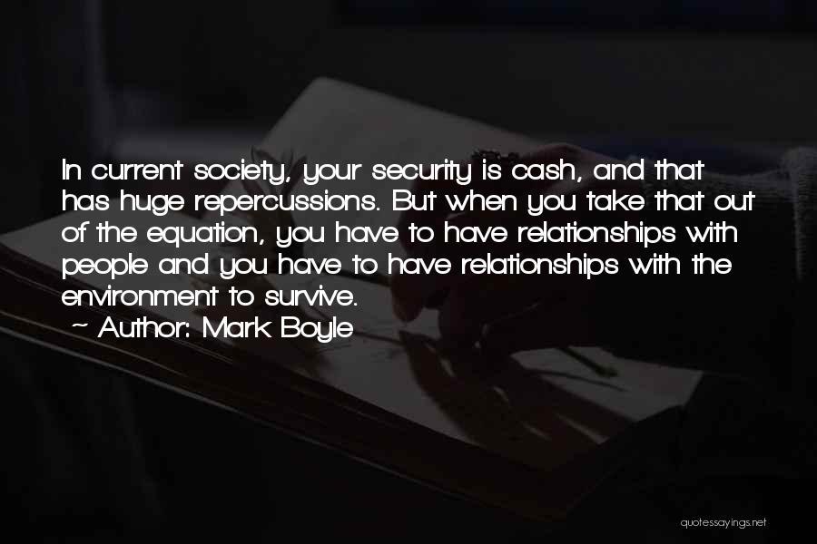 Mark Boyle Quotes 848795