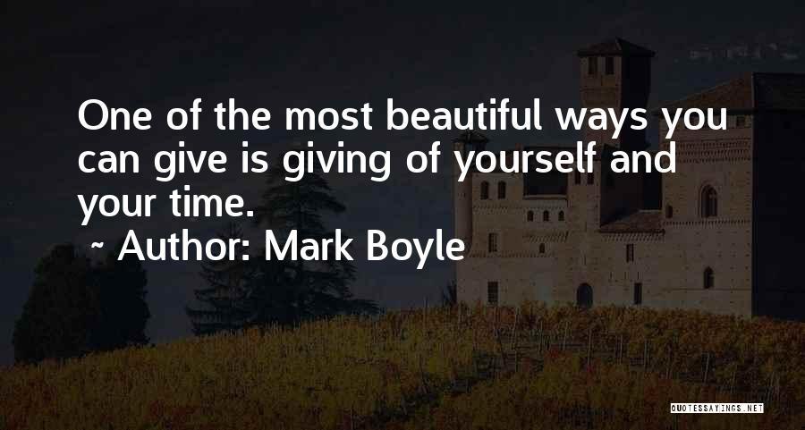 Mark Boyle Quotes 88369