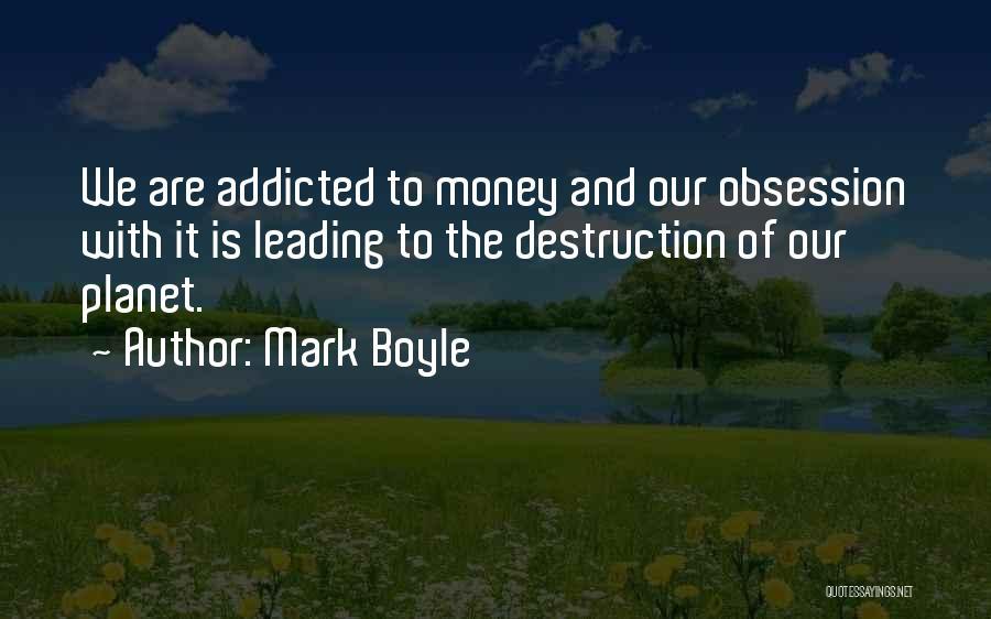 Mark Boyle Quotes 950731