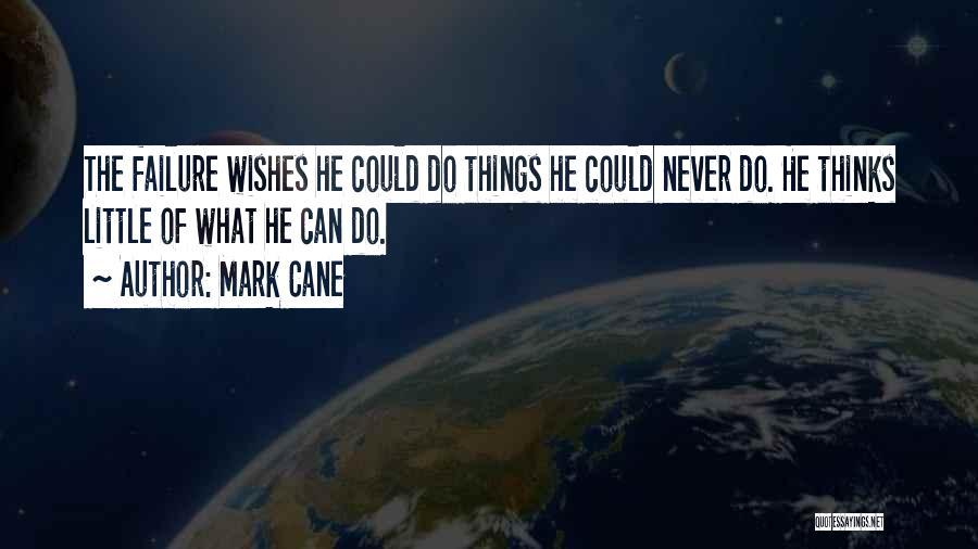 Mark Cane Quotes 1040718