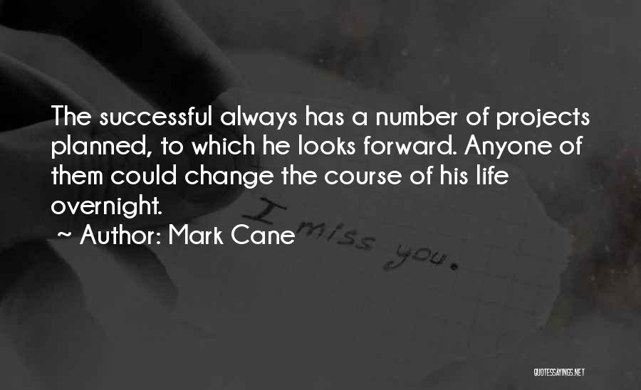 Mark Cane Quotes 1547862