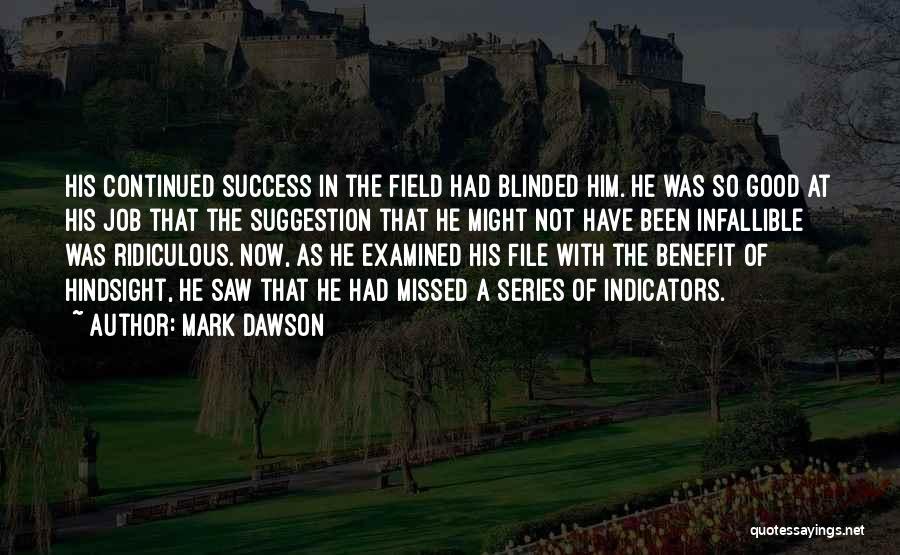 Mark Dawson Quotes 1059740