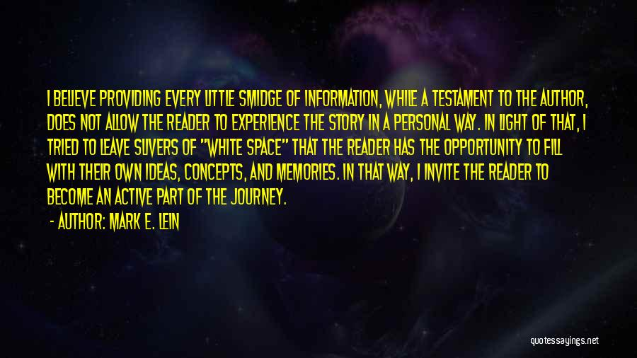 Mark E. Lein Quotes 1544988