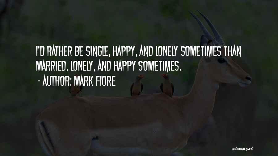 Mark Fiore Quotes 880771