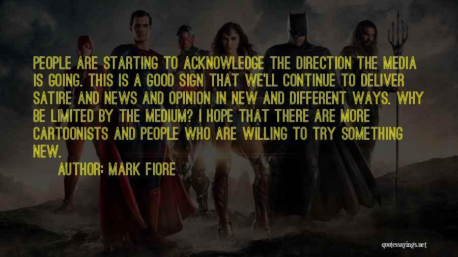 Mark Fiore Quotes 925364
