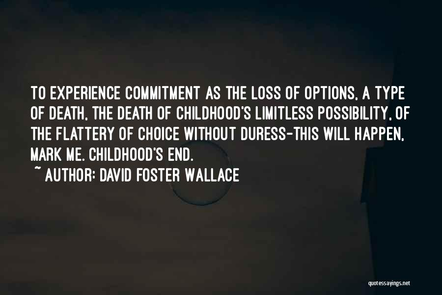Mark Foster Quotes By David Foster Wallace