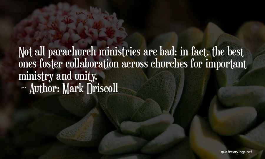 Mark Foster Quotes By Mark Driscoll