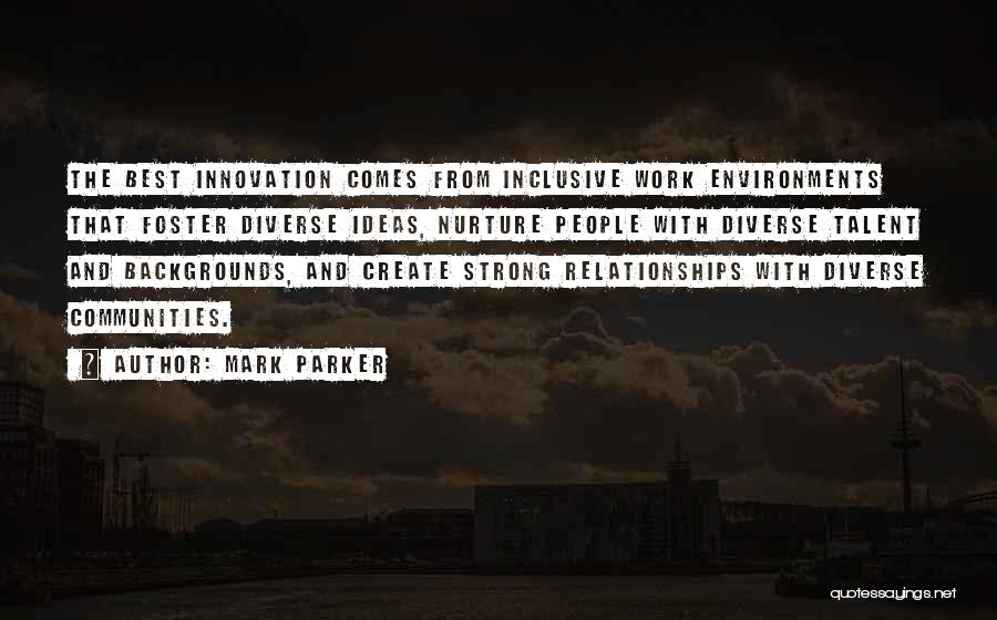 Mark Foster Quotes By Mark Parker