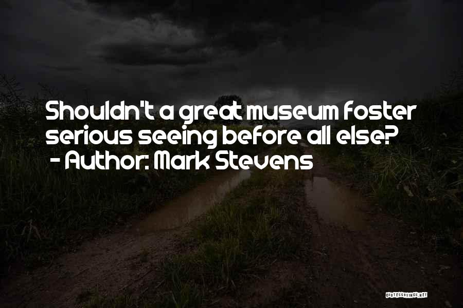 Mark Foster Quotes By Mark Stevens