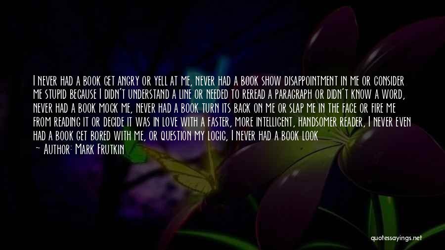 Mark Frutkin Quotes 339774