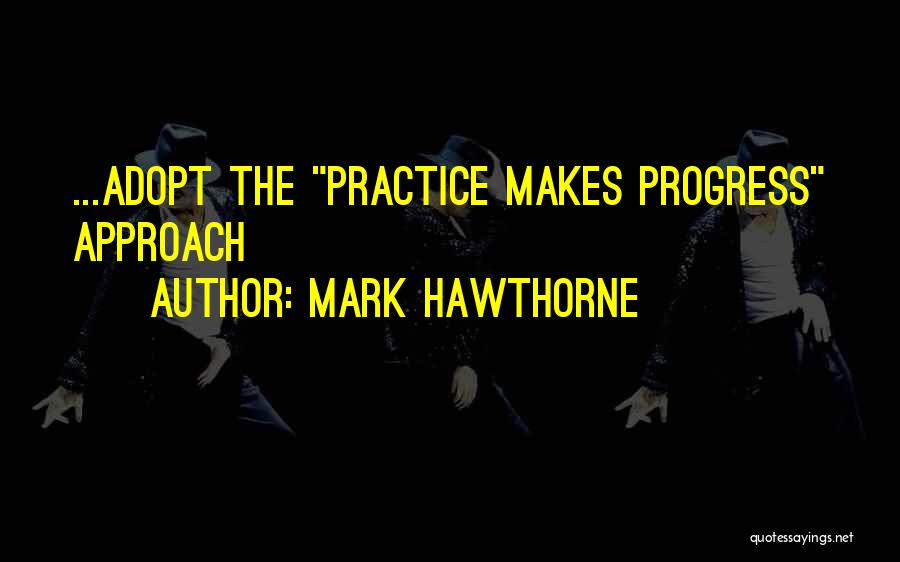 Mark Hawthorne Quotes 387534