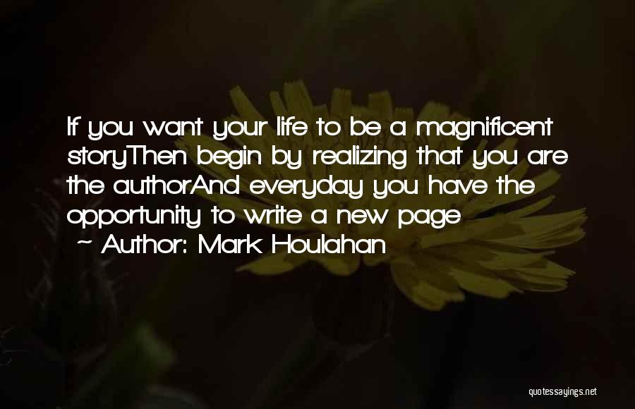 Mark Houlahan Quotes 2059612