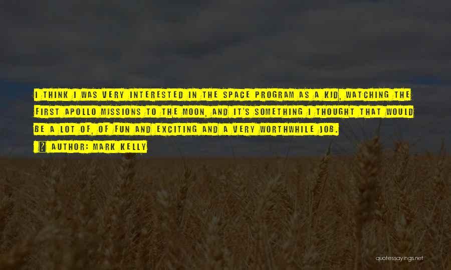 Mark Kelly Quotes 1774684
