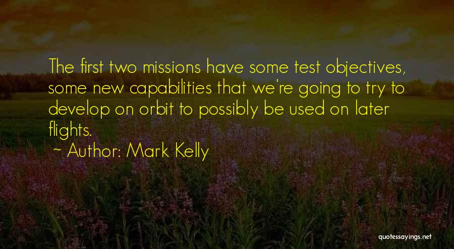 Mark Kelly Quotes 1803206