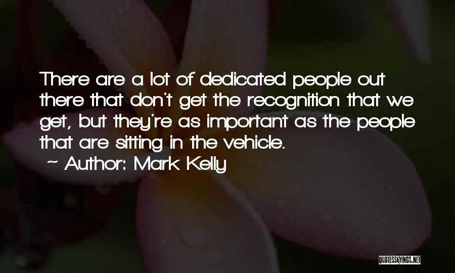 Mark Kelly Quotes 2269451
