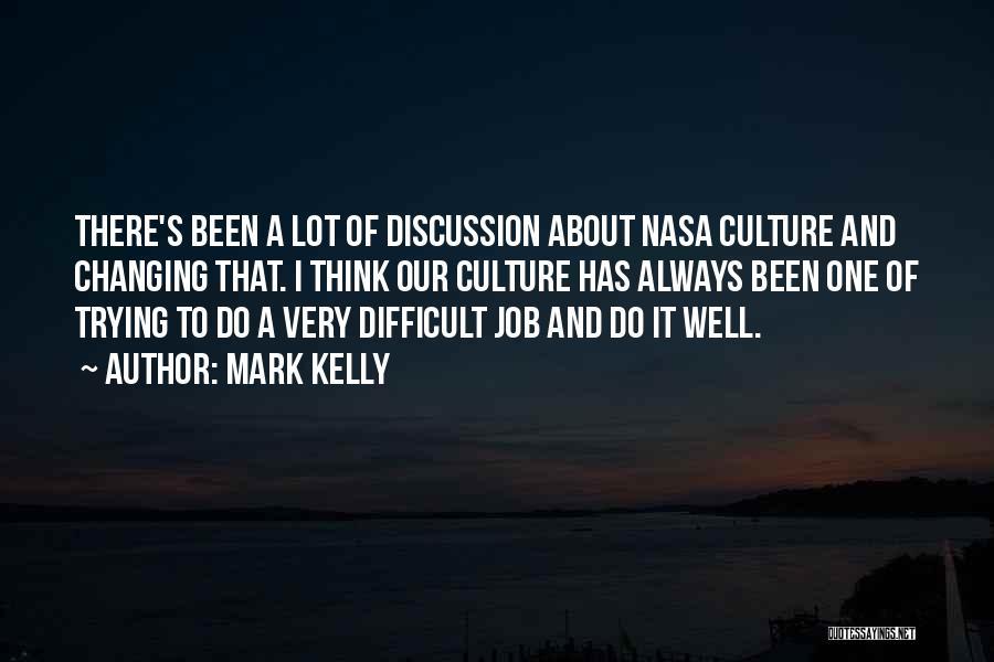 Mark Kelly Quotes 440095