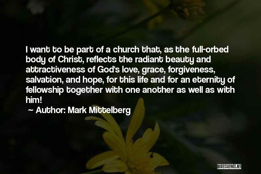 Mark Mittelberg Quotes 549474
