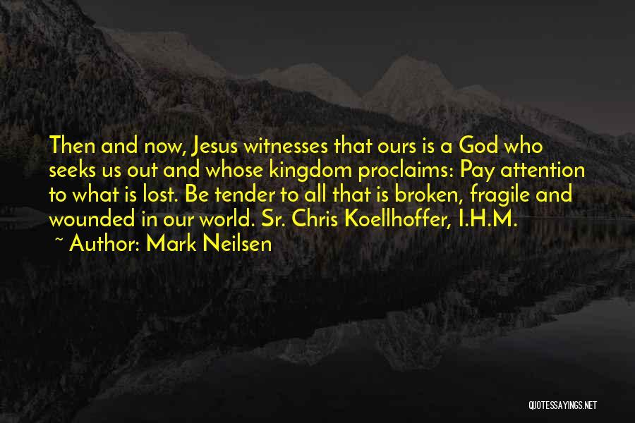 Mark Neilsen Quotes 81228