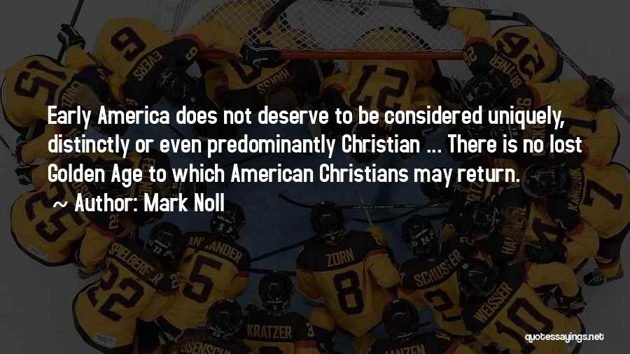 Mark Noll Quotes 1920301
