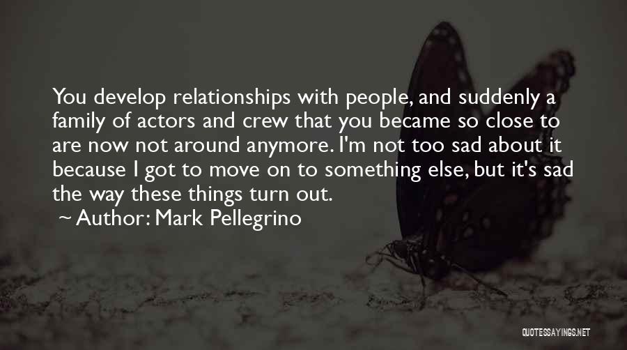 Mark Pellegrino Quotes 131278