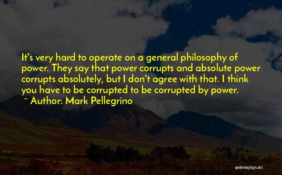 Mark Pellegrino Quotes 426939