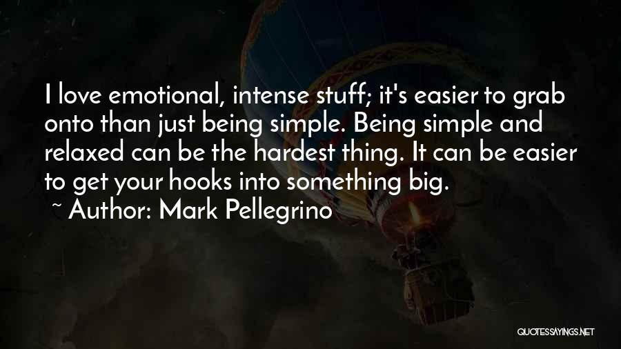 Mark Pellegrino Quotes 874978