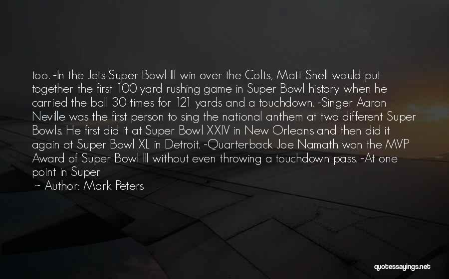 Mark Peters Quotes 259360