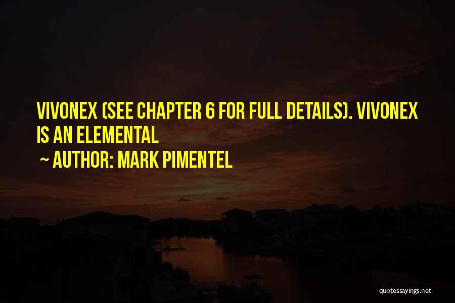 Mark Pimentel Quotes 1626888