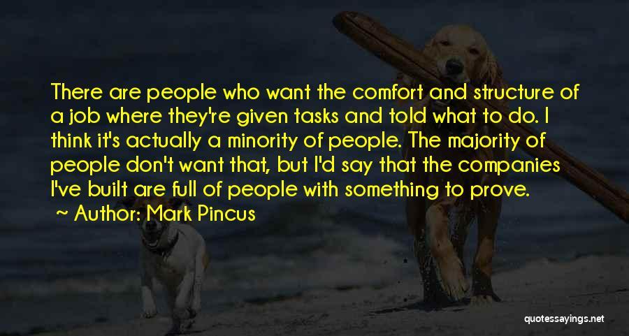 Mark Pincus Quotes 1635861