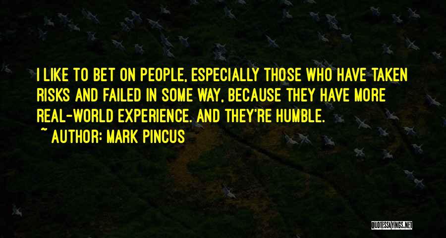 Mark Pincus Quotes 660071