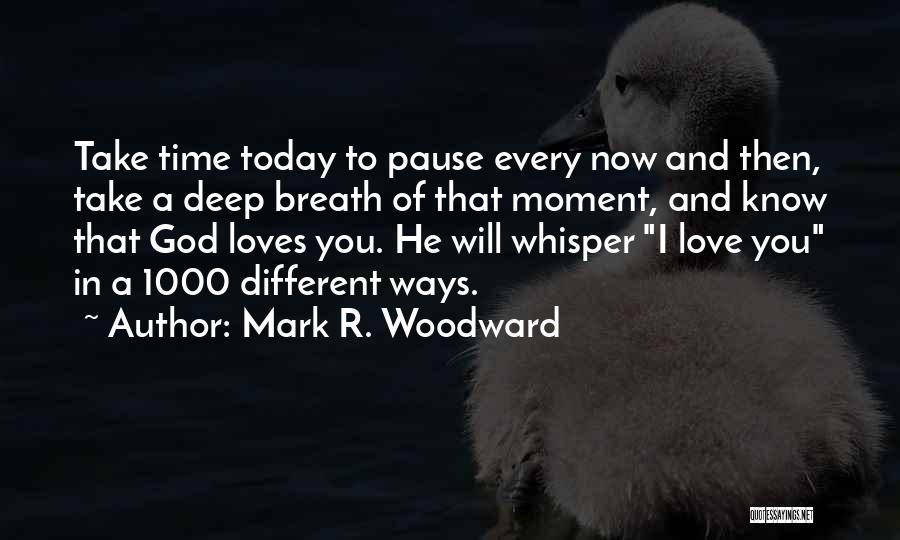Mark R. Woodward Quotes 1222216